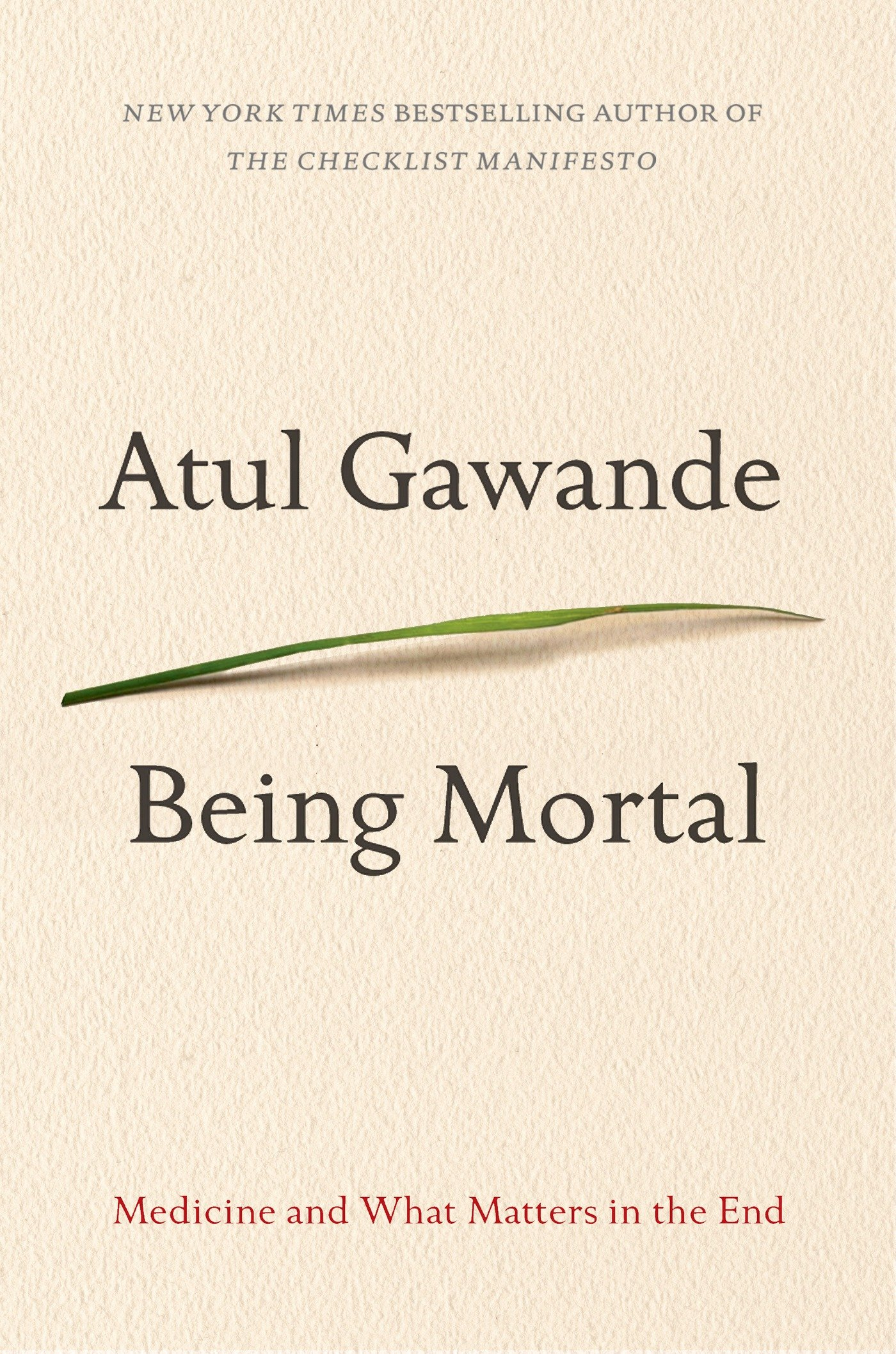 Being Mortal Atul Gawande